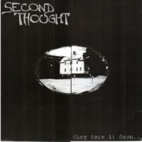 Second Thought  ‎– They Tore It Down… (Vinyl Single)