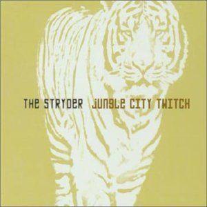 Stryder, The - Jungle City Twitch (CD)