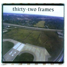 Thirty-Two Frames - S/T (CD)