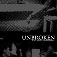 Unbroken – Re-Issue Re-Package Re-Evaluate The Songs (3 x Color Vinyl LP)