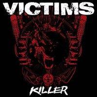 Victims – Killer (Vinyl LP)
