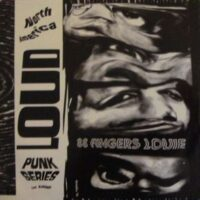 88 Fingers Louie / Phallocracy ‎– North America Loud Punk Series Vol. 1 (Vinyl Single)