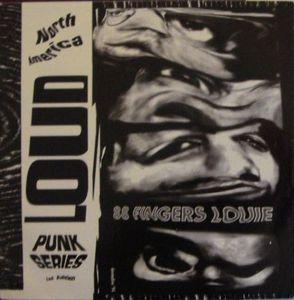 88 Fingers Louie / Phallocracy – North America Loud Punk Series Vol. 1 (Vinyl Single)