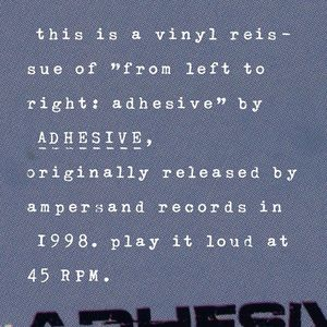 Adhesive – From Left To Right (Vinyl LP)