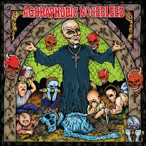 Agoraphobic Nosebleed ‎– Altered States Of America / ANBRX II Delta 9 (Vinyl LP)