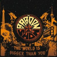Baboon Show, The – The World Is Bigger Than You (Vinyl LP)