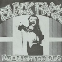 Black Fork ‎– Quality Job One (Vinyl Single)