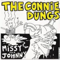 Connie Dungs, The – Missy And Johnny (Vinyl Single)