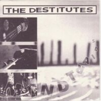 Destitutes, The – Mind Trails (Vinyl Single)
