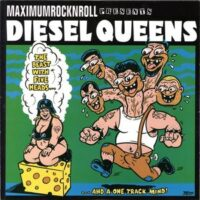 Diesel Queens ‎– The Beast With Five Heads… …And A One Track Mind! (Color Vinyl Single)