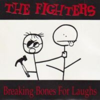 Fighters, The – Breaking Bones For Laughs (Vinyl Single)