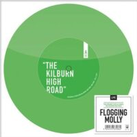 Flogging Molly ‎– The Kilburn High Road (Color Vinyl Single)