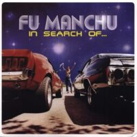 Fu Manchu ‎– In Search Of… (Vinyl LP)