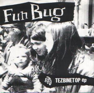 Fun Bug – Tezbinetop EP (Vinyl Single)