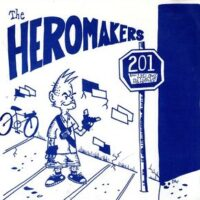 Heromakers, The – 201 (Vinyl Single)