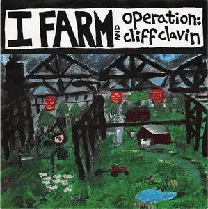 I Farm And Operation: Cliff Clavin – Split (Vinyl Single)