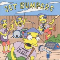 Jet Bumpers ‎– I Wanna Be Like Milhouse (Vinyl Single)