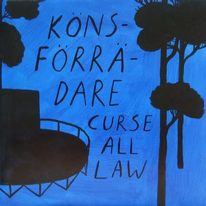 Könsförrädare ‎– Curse All Law (Vinyl LP + CD)