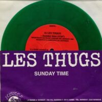 Les Thugs / Sale Defaite ‎– Sunday Time (Color Vinyl Single)