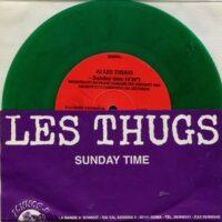 Les Thugs / Sale Defaite – Sunday Time (Color Vinyl Single)