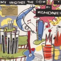 Mudhoney ‎– My Brother The Cow (Color Vinyl + Bonus Vinyl Single)