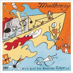 Mudhoney - Every Good Boy Deserves Fudge (Vinyl LP)