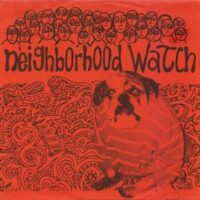 Neighborhood Watch – S/T (Color Vinyl Single)