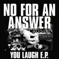 No For An Answer ‎– You Laugh (Color Vinyl Single)