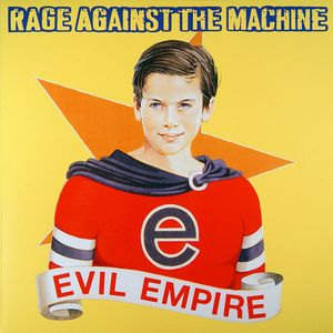 Rage Against The Machine ‎– Evil Empire (180gram Vinyl LP)