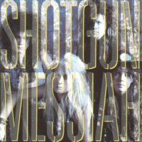 Shotgun Messiah – S/T (Vinyl LP)