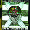 S.O.D. - Speak English Or Die: 30th Anniversary Edition (2 x Vinyl LP)