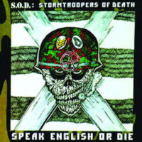 S.O.D. – Speak English Or Die: 30th Anniversary Edition (2 x Vinyl LP)