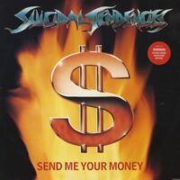Suicidal Tendencies ‎– Send Me Your Money (Vinyl 12″)
