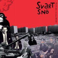Svart Snö – Den Sista Spiken I Den Sista Kistan 1987-1997 (Vinyl LP)