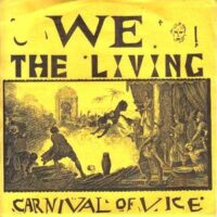 We The Living ‎– Carnival Of Vice (Vinyl Single)