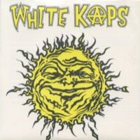 White Kaps ‎– Salad Daze (Color Vinyl Single)