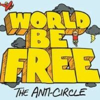 World Be Free ‎– The Anti-Circle (Green Color Vinyl LP)