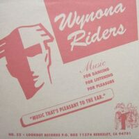 Wynona Riders – Some Enchanted Evening (Vinyl Single)