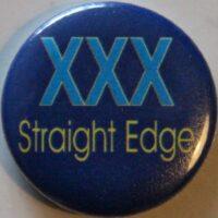Straight Edge – XXX (Badges)