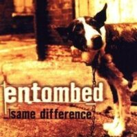 Entombed ‎– Same Difference (2 x Color Vinyl LP)