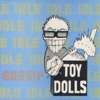 Toy Dolls – Idle Gossip (Vinyl LP)
