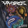 Vivisick - Nuked Identity (Vinyl LP)
