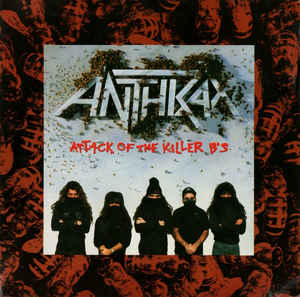Anthrax – Attack Of The Killer B's (Vinyl LP)