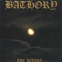 Bathory – The Return…… (Vinyl LP)