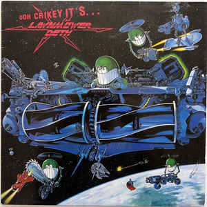 Lawnmower Deth ‎– Ooh Crikey It's… (Vinyl LP)
