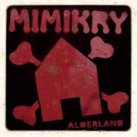Mimikry – Alderland (CD)