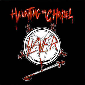 Slayer – Haunting The Chapel (180gram Vinyl MLP)