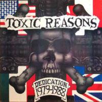 Toxic Reasons – Dedication 1979-1988 (Vinyl LP)