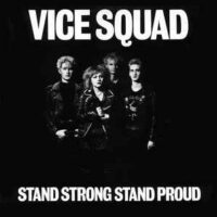 Vice Squad – Stand Strong Stand Proud (Vinyl LP)