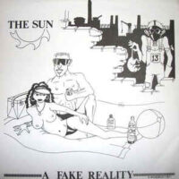 Sun, The – A Fake Reality (Vinyl Single)
